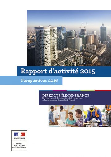 Rapport d'activité 2015 – Direccte Ile-de-France